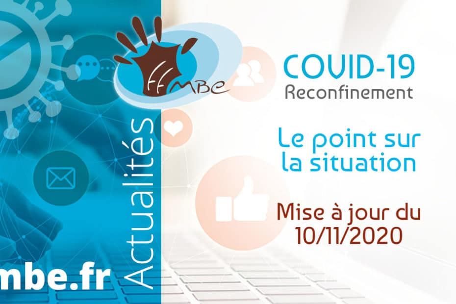 FFMBE : Covid-19 le point sur la situation