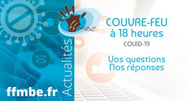 FFMBE - Couvre-feu. Vos questions – Nos réponses