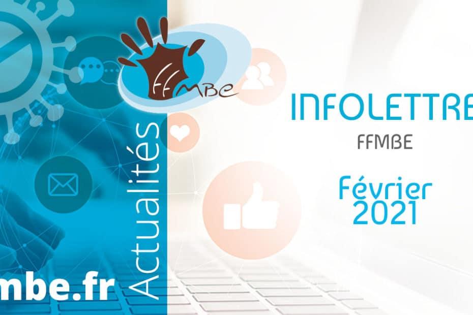 Infolettres FFMBE fevrier 2021